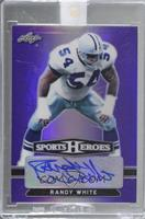 Randy White [Uncirculated] #/10