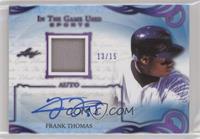 Frank Thomas #/15