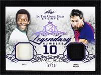 Pele, Lionel Messi #/10