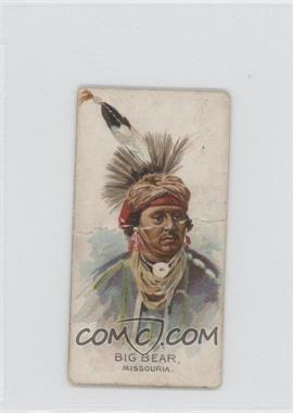 1888 Allen & Ginter Celebrated American Indian Chiefs - Tobacco N2 #BIBE - Big Bear [Good to VG‑EX]