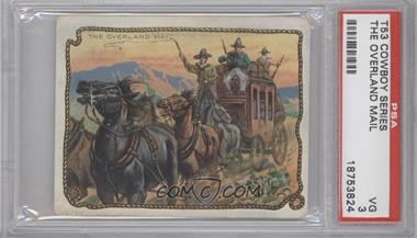 1909-12 Hassan Cowboy Series - Tobacco T53 #NoN - The Overland Mail [PSA 3]