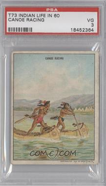 "1910 Hassan Indian Life in the ""60's"" - T73 #CANO - Canoe Racing [PSA 3]"