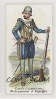 Arquebuser of Elizabeth