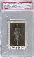 Isadora Duncan [PSA6EX‑MT]
