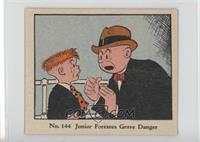 Junior Foresees Grave Danger [GoodtoVG‑EX]