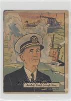 Admiral Ernest Joseph King [PoortoFair]