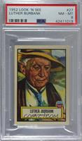 Luther Burbank [PSA8NM‑MT]