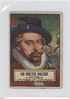 Sir Walter Raleigh [Good to VG‑EX]