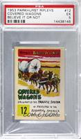 Covered Wagons [PSA5EX]