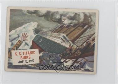 1954 Topps Scoops - [Base] #17 - S.S. Titanic Sinks