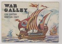 War Galley [Noted]