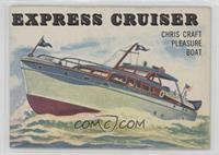 Express Cruiser
