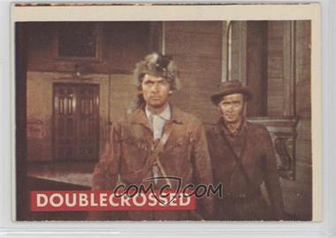 1956 Topps Davy Crockett Series 2 - [Base] #43A - Doublecrossed