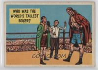 Who Was The World's Tallest Boxer?