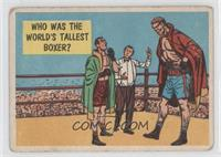 Who Was The World's Tallest Boxer? [Good to VG‑EX]