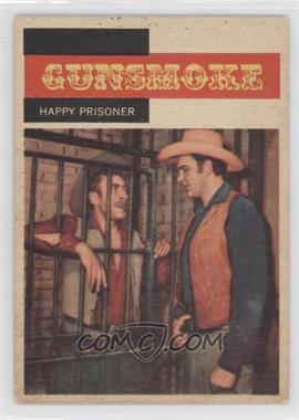1958 Topps TV Westerns - [Base] #13 - Gunsmoke - Happy Prisoner