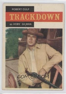 1958 Topps TV Westerns - [Base] #16 - Trackdown - Robert Culp as Hoby Gilman