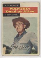 Wanted: Dead or Alive - Steve McQueen as Josh Randall [PoortoFair]