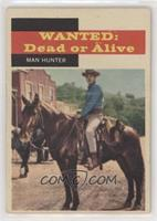 Wanted: Dead or Alive - Man Hunter [PoortoFair]