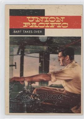 1958 Topps TV Westerns - [Base] #42 - Union Pacific - Bart Takes Over