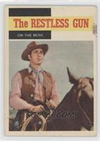 The Restless Gun - On the Move [Good to VG‑EX]