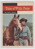 Tales of Wells Fargo - Jim Senses Trouble