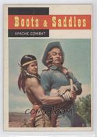 Boots & Saddles - Apache Combat
