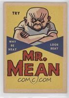 Mr. Mean