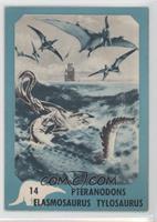 Pteranodons, Elasmosaurus, Tylosaurus [GoodtoVG‑EX]