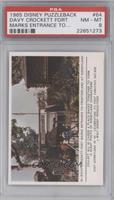 Davy Crockett fort marks entrance… [PSA8]