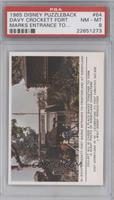 Davy Crockett fort marks entrance… [PSA 8 NM‑MT]