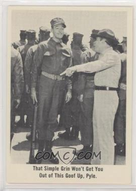 1965 Fleer Gomer Pyle USMC - [Base] #24 - That simple grin won't get you out of this goof up, Pyle.
