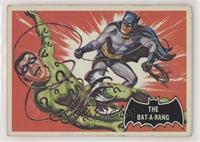 The Bat-A-Rang [PoortoFair]
