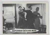 Superman Gets His Man