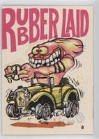 rubber Laid [GoodtoVG‑EX]