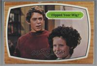 Flipped Your Wig? [Poor]
