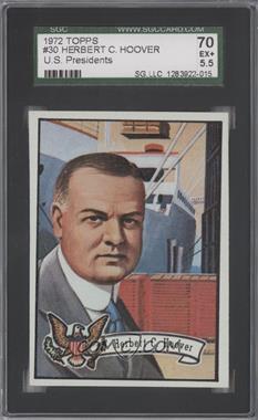 1972 Topps U.S. Presidents - [Base] #30 - Herbert Hoover [SGC70]