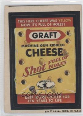 1973-74 Topps Wacky Packages Series 5 - [Base] #N/A - Graft Cheese
