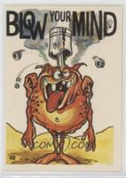 Blow Your Mind [GoodtoVG‑EX]