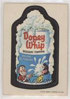 Dopey Whip
