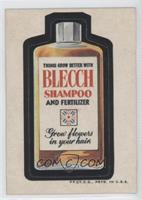 Blecch Shampoo [Poor to Fair]
