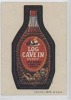 Log Cave In Syrup [Good to VG‑EX]