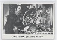 PSSST! Wanna Buy A Good Watch?