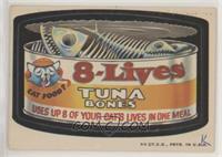 8-Lives Tuna Bones [NonePoortoFair]