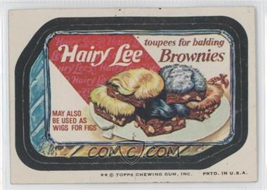 1974 Topps Wacky Packages Series 10 - [Base] #HAIR - Hairy Lee Brownies [GoodtoVG‑EX]