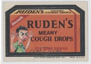 1974 Topps Wacky Packages Series 10 - [Base] #RUDE - Ruden's Meany Cough Drops [GoodtoVG‑EX]