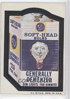 Soft-Head Bulbs