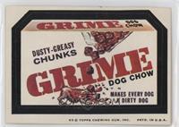 Grime (Dusty-Greasy Chunks)