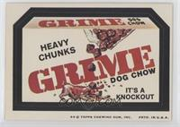 Grime (Heavy Chunks)