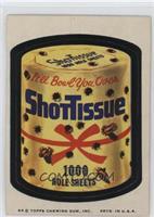 Shottissue